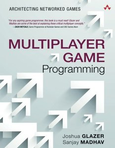 Multiplayer Game Programming: Architecting Networked Games (Paperback)-cover