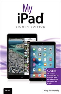 My iPad (Covers iOS 9 for iPad Pro, all models of iPad Air and iPad mini, iPad 3rd/4th generation, and iPad 2) , 8/e(Paperback)-cover