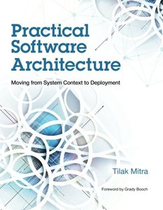 Practical Software Architecture: Moving from System Context to Deployment (Paperback)-cover