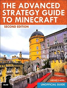 The Advanced Strategy Guide to Minecraft, 2/e (Paperback)-cover