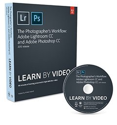 The Photographer's Workflow - Adobe Lightroom CC and Adobe Photoshop CC Learn by Video (2015 release) (Paperback)-cover