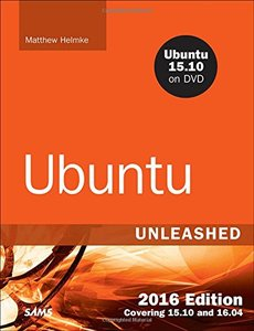 Ubuntu Unleashed 2016 Edition: Covering 15.10 and 16.04, 11/e (Paperback)-cover