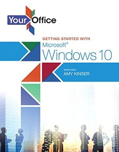 Your Office: Getting Started with Microsoft Windows 10 (Your Office for Office 2013)(Paperback)-cover