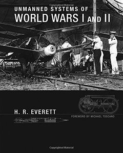 Unmanned Systems of World Wars I and II (Intelligent Robotics and Autonomous Agents series) Hardcover-cover