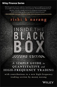 Inside the Black Box: A Simple Guide to Quantitative and High Frequency Trading, 2/e (Hardcover)-cover