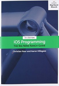 iOS Programming: The Big Nerd Ranch Guide, 5/e (Paperback)-cover