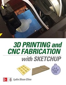 3D Printing and CNC Fabrication with SketchUp (Paperback)-cover