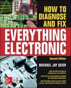 How to Diagnose and Fix Everything Electronic, 2/e (Paperback)