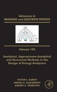 Analytical, Approximate-Analytical and Numerical Methods in the Design of Energy Analyzers, Volume 192(Hardcover)-cover
