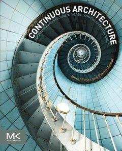 Continuous Architecture: Sustainable Architecture in an Agile and Cloud-Centric World (Paperback)-cover