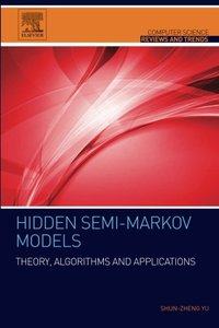 Hidden Semi-Markov Models: Theory, Algorithms and Applications(Paperback)-cover