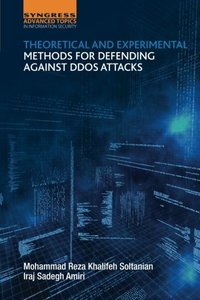 Theoretical and Experimental Methods for Defending Against DDOS Attacks(Paperback)-cover