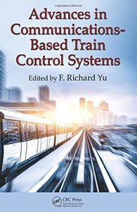 Advances in Communications-Based Train Control Systems-cover
