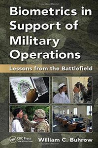 Biometrics in Support of Military Operations: Lessons from the Battlefield-cover