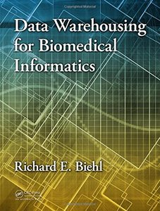Data Warehousing for Biomedical Informatics (Hardcover)-cover