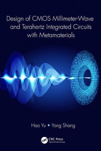 Design of CMOS Millimeter-Wave and Terahertz Integrated Circuits with Metamaterials (Hardcover)-cover