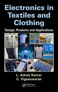 Electronics in Textiles and Clothing: Design, Products and Applications-cover