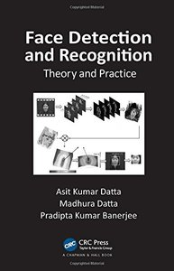 Face Detection and Recognition: Theory and Practice (Hardcover)-cover