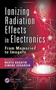 Ionizing Radiation Effects in Electronics: From Memories to Imagers(Hardcover)-cover