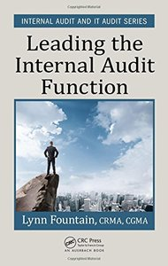 Leading the Internal Audit Function (Internal Audit and IT Audit)