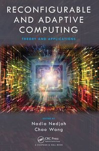 Reconfigurable and Adaptive Computing: Theory and Applications (Hardcover)-cover