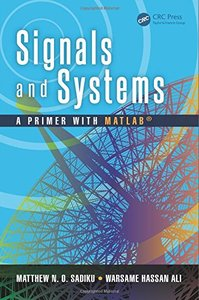 Signals and Systems: A Primer with MATLAB (Hardcover)-cover