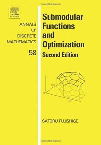 Submodular Functions and Optimization, Volume 58, 2/e (Hardcover)-cover