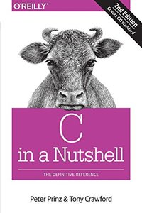 C in a Nutshell: The Definitive Reference, 2/e (Paperback)-cover