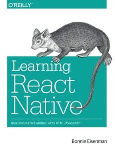 Learning React Native: Building Native Mobile Apps with JavaScript (Paperback)-cover