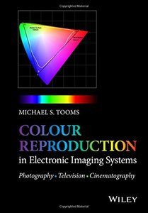 Colour Reproduction in Electronic Imaging Systems: Photography, Television, Cinematography (Hardcover)-cover