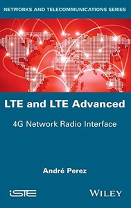 LTE & LTE Advanced: 4G Network Radio Interface (Hardcover)-cover