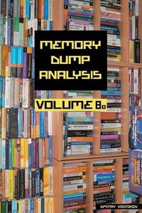 Memory Dump Analysis Anthology, Volume 8b (Paperback)-cover