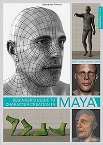 Beginner's Guide to Character Creation in Maya (Paperback)
