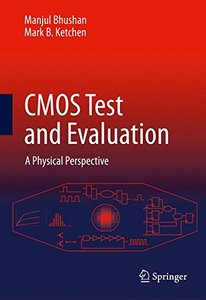 CMOS Test and Evaluation: A Physical Perspective (Hardcover)