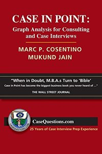Case in Point: Graph Analysis for Consulting and Case Interviews Paperback-cover