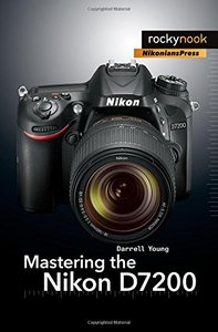 Mastering the Nikon D7200(Paperback)-cover