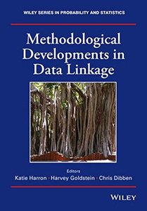 Methodological Developments in Data Linkage (Hardcover)-cover
