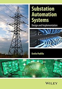 Substation Automation Systems: Design and Implementation-cover