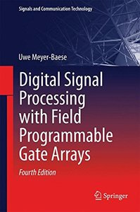 Digital Signal Processing with Field Programmable Gate Arrays (Signals and Communication Technology)-cover