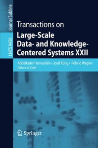 Transactions on Large-Scale Data- and Knowledge-Centered Systems XXII 2015 Edition(Paperback)-cover