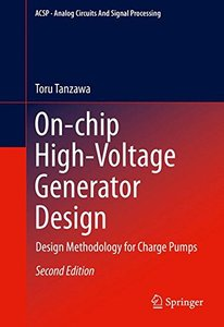 On-chip High-Voltage Generator Design: Design Methodology for Charge Pumps 2016 Edition, 2/e(Hardcover)-cover