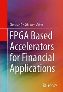 FPGA Based Accelerators for Financial Applications 2015 Edition(Hardcover)-cover