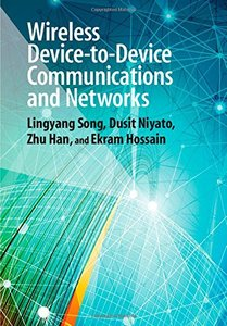 Wireless Device-to-Device Communications and Networks(Hardcover)