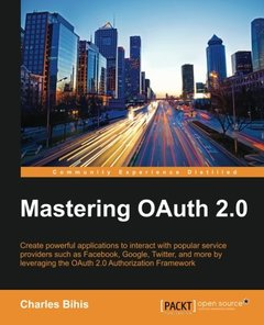 Mastering OAuth 2.0 (Paperback)-cover