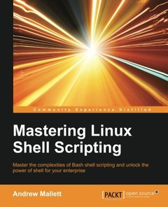 Mastering Linux Shell Scripting Paperback – January 6, 2016-cover