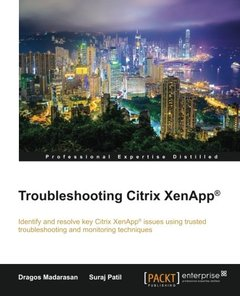 Troubleshooting Citrix XenApp𦲷 Paperback – January 6, 2016-cover