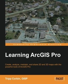 Learning ArcGIS Pro Paperback – December 4, 2015-cover