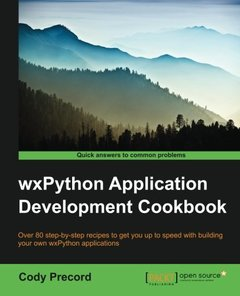 WxPython Application Development Cookbook Paperback – January 6, 2016