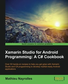 Xamarin Studio for Android Programming: A C# Cookbook Paperback – January 1, 2016-cover