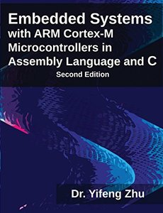 Embedded Systems with ARM Cortex-M Microcontrollers in Assembly Language and C, 2/e (Paperback)(快遞進口)-cover